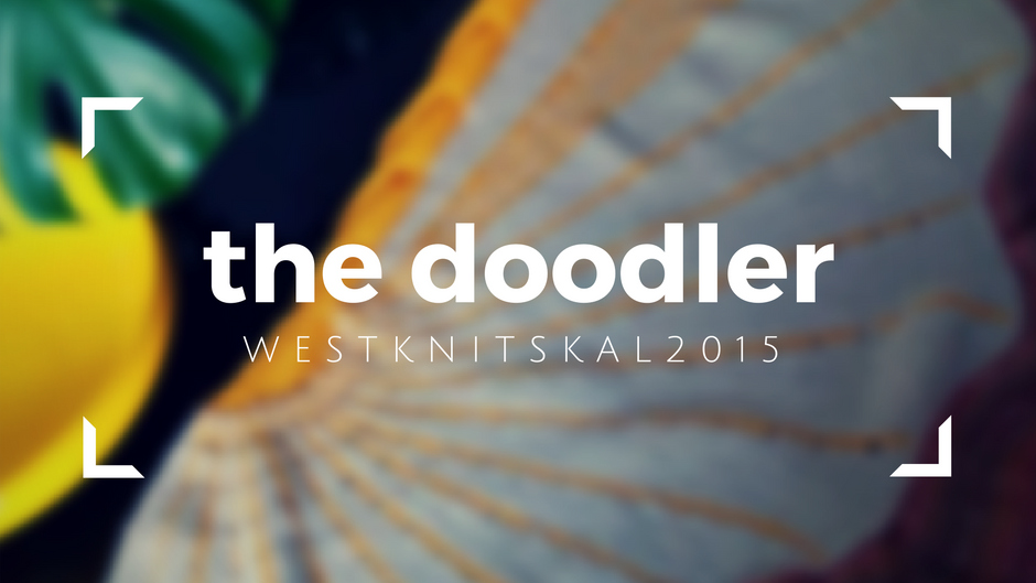 the doodler West Knits 2015